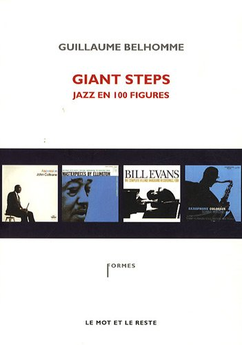 Giant steps : Jazz en 100 figures