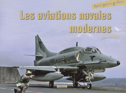Les aviations navales modernes