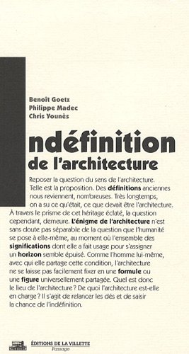 L'indéfinition de l'architecture