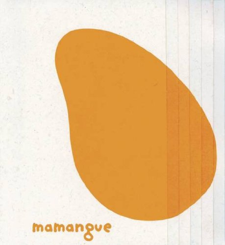 Mamangue et papaye
