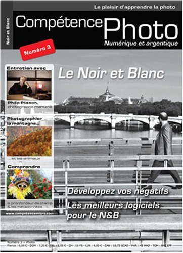 Competence Photo N 3 - le Noir et Blanc