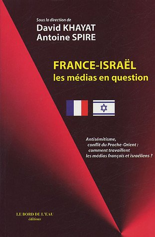 France-Isral : Les mdias en question