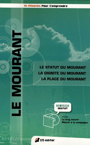 Le mourant (1CD audio)