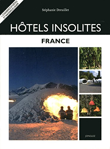 Hotels insolites : France
