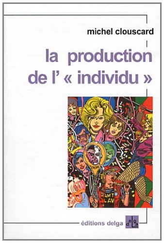 La production de l' individu