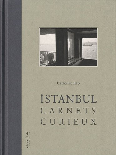 Istanbul - Carnets curieux