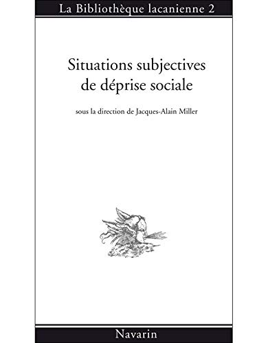 Situations subjectives de déprise sociale