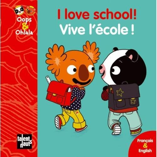 I Love School Vive l Ecole