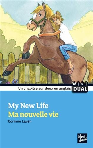 My New Life Ma Nouvelle Vie