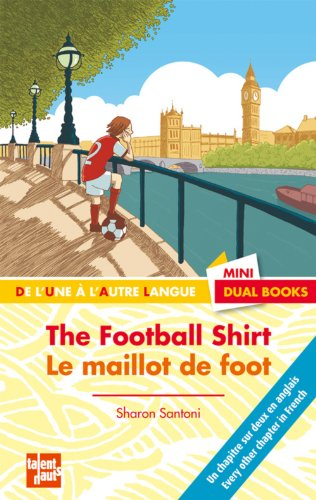 LE Maillot De Foot/ the Fooball Shirt