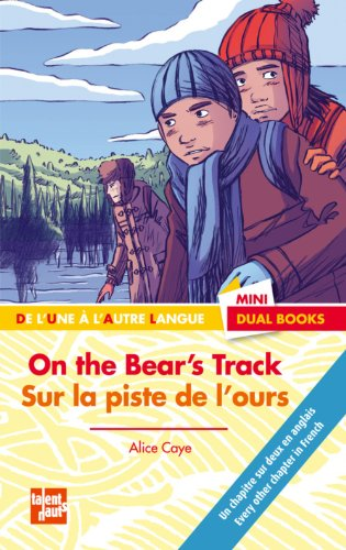 On the bear's track sur la piste de l'ours