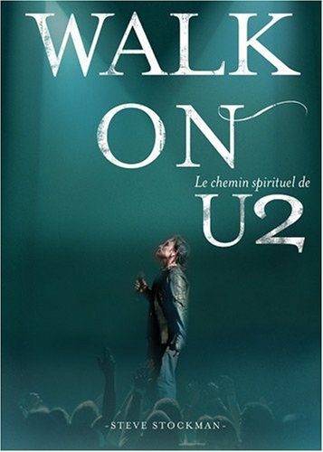 Walk On, Le chemin spirituel de U2