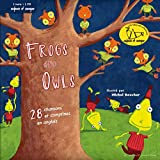 Frogs and owls : 29 chansons et comptines en anglais |