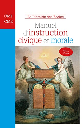 Manuel d'instruction civique et morale : Cycle 3
