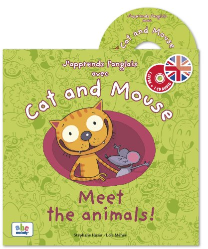 """cat and mouse ; meet the animals"""