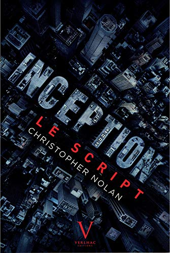 Inception : Le script