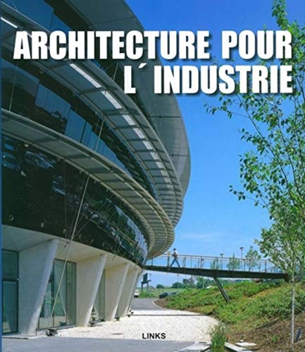 Architecture industrielle contemporaine