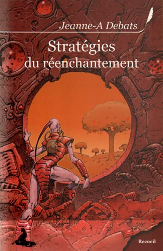 Strategie du Reenchantement
