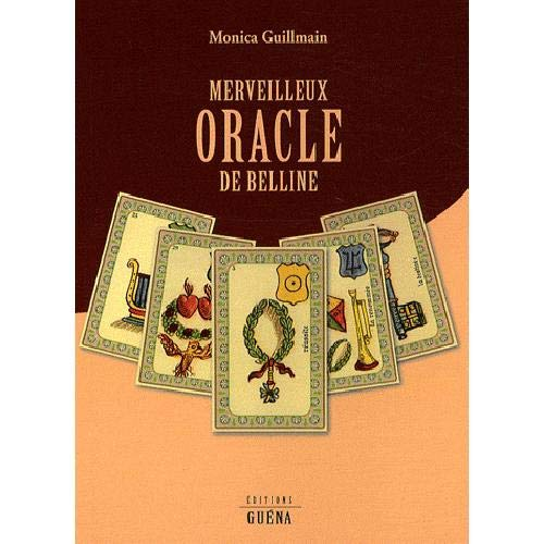 Merveilleux oracle de Belline