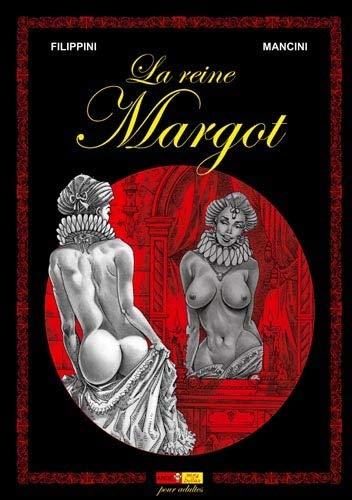 La reine Margot, tome 1
