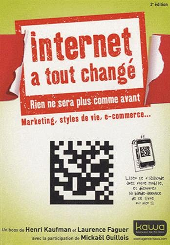 Internet a tout changé; Marketing, styles de vie, e-commerce