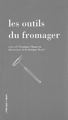 Les outils du fromager
