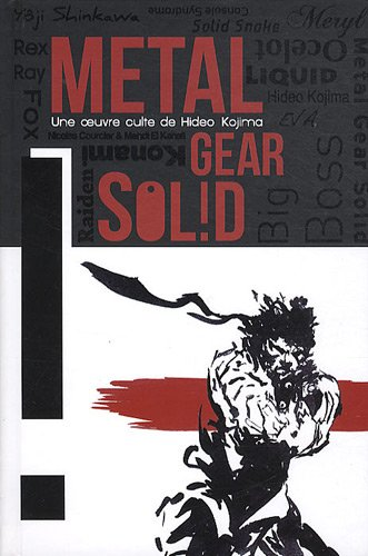 Metal gear solid. Le chef d'oeuvre de Hideo Kojima