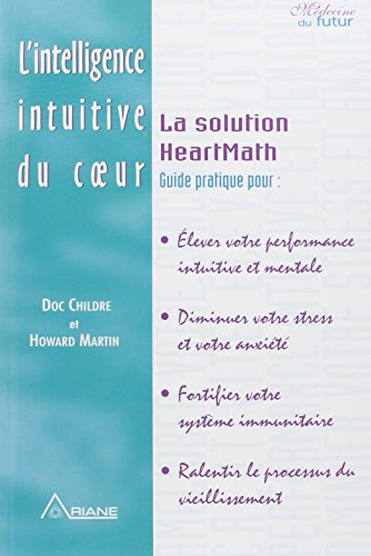L'intelligence intuitive du coeur