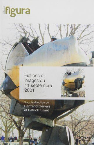 Fictions et images du 11 septembre 2001