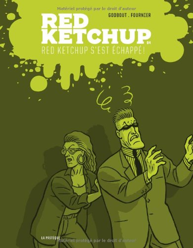Red Ketchup, tome 4 : Red Ketchup s'est échappé !