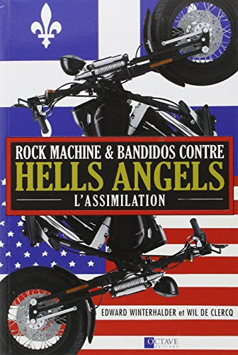 Rock machine et bandidos contre hells angels - l'assimilation