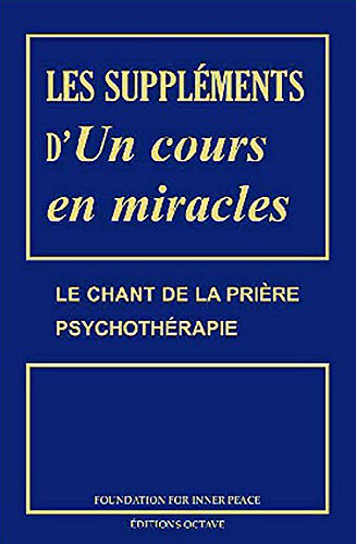Les supplements d'un cours en miracles