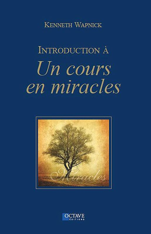 Introduction a un Cours en Miracles