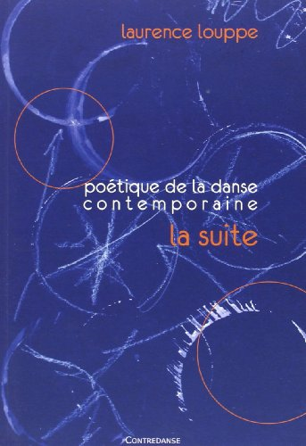 Poétique de la danse contemporaine : La suite