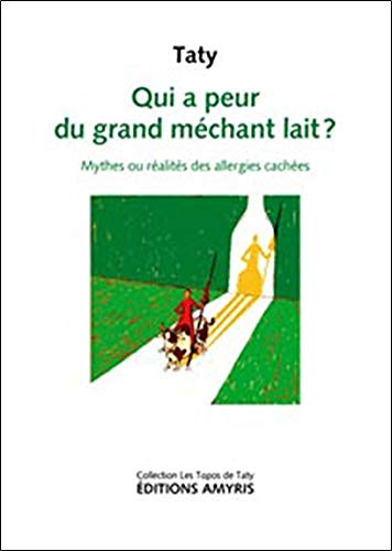 Qui a peur du grand méchant lait ?