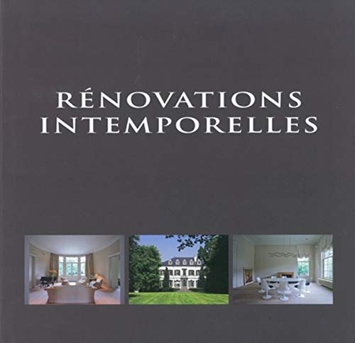 Rénovations intemporelles