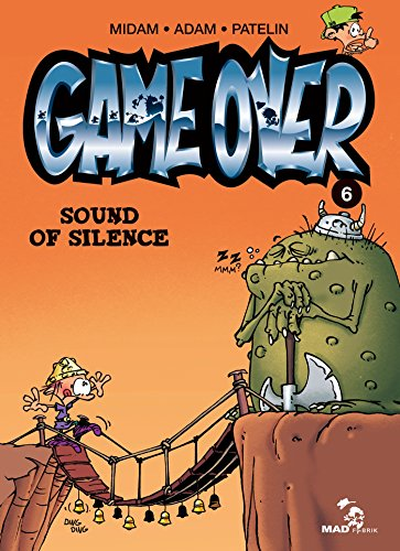 Game over, t. 6. Sound of silence |