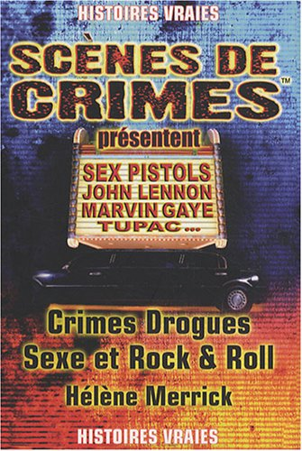 Crimes Drogues Sexe et Rock and Roll