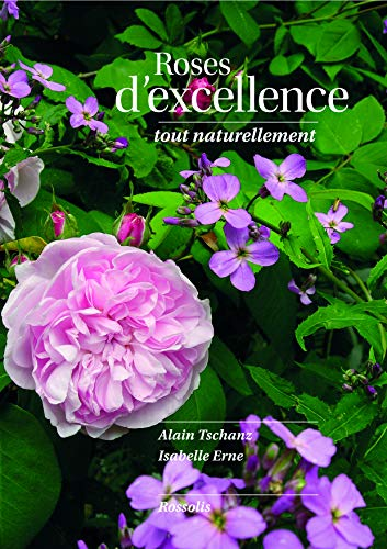 Roses d'excellence tout naturellement