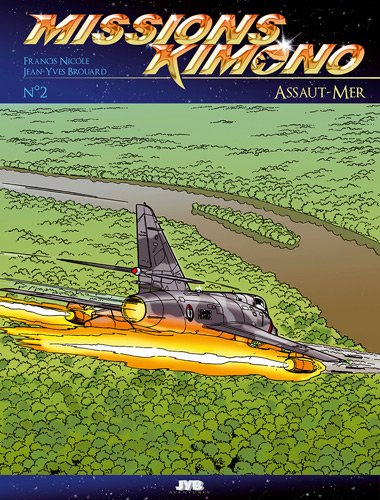 Missions, Tome 2 : Mission