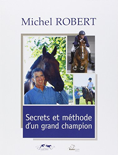 Secrets et méthode d'un grand champion