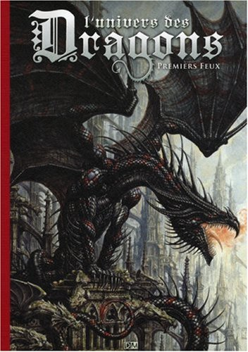L'univers des Dragons : Tome 1