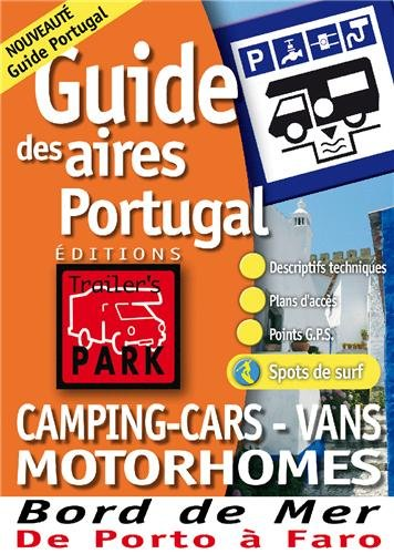 Guide des aires Portugal : Camping, Cars, Vans, Motorhomes