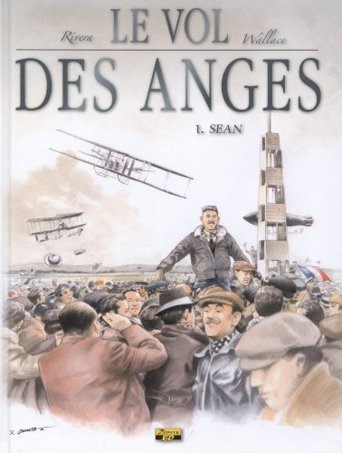 Le vol des anges, Tome 1