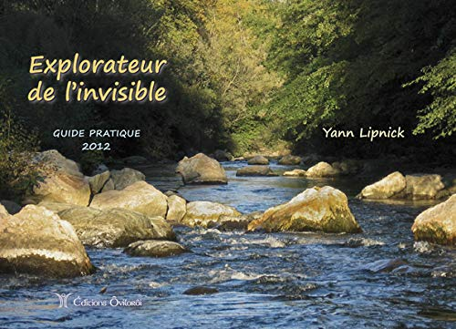 Explorateur de l'invisible : Guide pratique