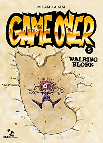 Game Over, Tome 5