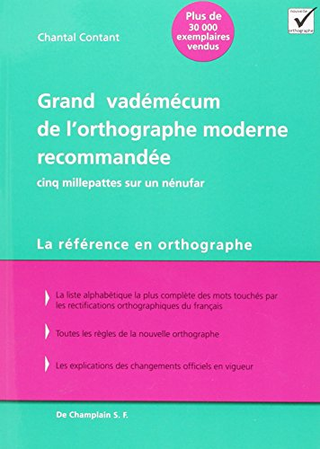 Grand Vademecum de l Orthographe Moderne Recommandee