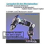 Cover Image of english-german dictionary mechatronics/robotics/of drives- Technisches Woerterbuch / Fachbegriffe Mechatroniker/ Elektroniker /Maschinenbau/Robotertechnik; ... Mechatronik deutsch (German Edition) by Markus Wagner published by Verlag Lehrmittel Wagner