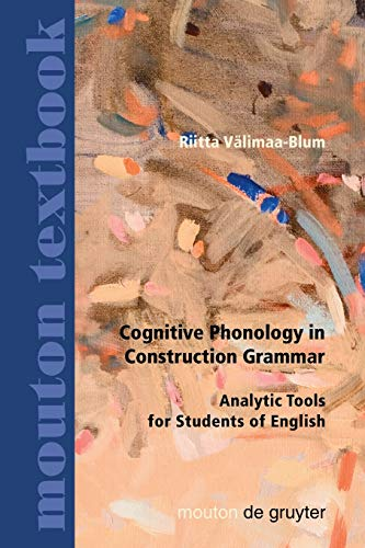 Cognitive Phonology in Construction Grammar: Analytic Tools for Students of English (Planet Communication)
