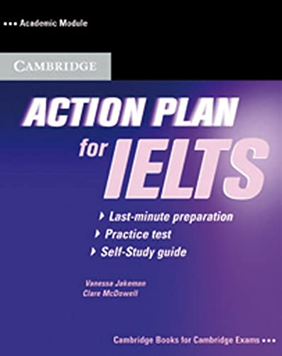 Action Plan for IELTS - Academic Module, Self-Study Guide